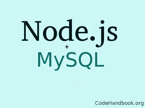 Node js and MySQL - Creating a Web App