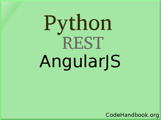 Python REST API Authentication Using AngularJS App