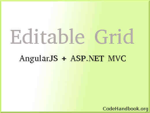 How To Create Editable Grid Using Angularjs Asp Net Mvc