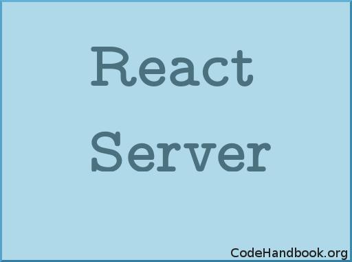 React Server