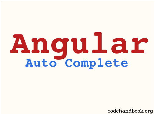 How To Implement Auto Complete In Angular 4