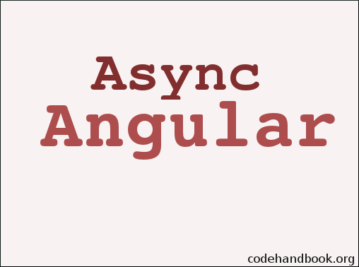 How To Make Asynchronous Calls In Angular 4
