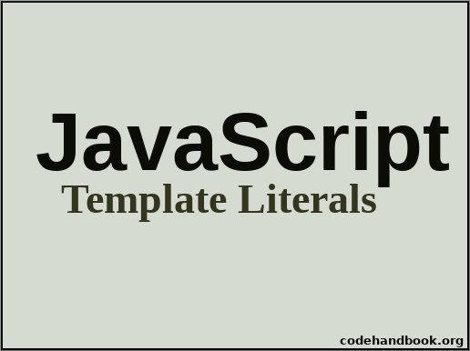 JavaScript Template Literals