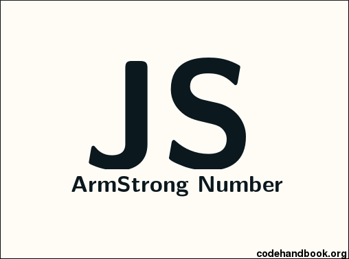 JavaScript Program To Check If Armstrong Number