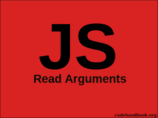 How To Read Arguments From JavaScript Functions