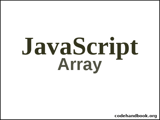 How To Insert Element To Front/Beginning Of An Array In JavaScript