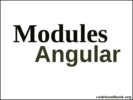 How To Create Module In Angular 7 - Code Handbook